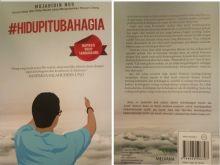Buku Inspirasi Hidup Sandiaga Uno, #HidupItuBahagia Telah Terbit, Mau?