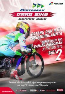 Pertamax Dragbike 201 Meter Championship 2016SeriKedua di Banjar Patroman